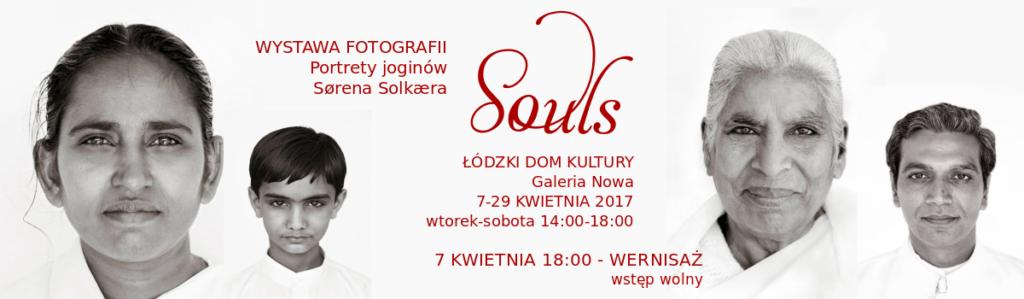Souls. Wystawa fotografii. Portrety joginów Sørena Solkæra @ Łódzki Dom Kultury, Łódź, ul. Traugutta 18