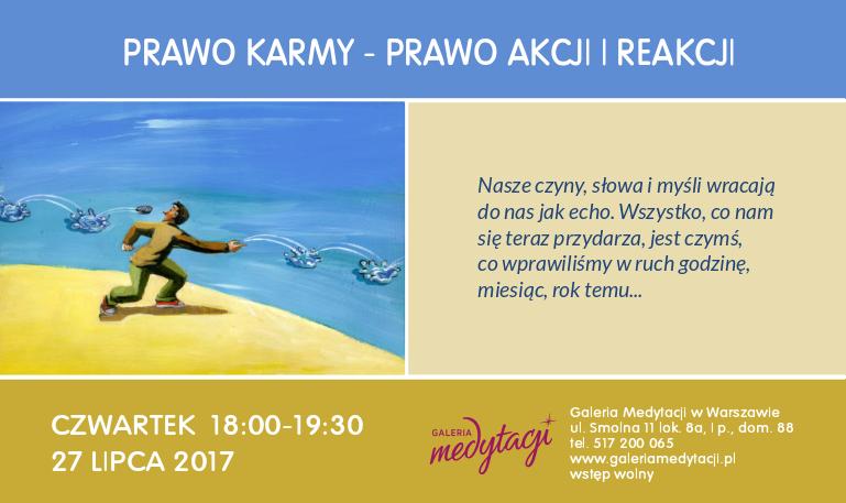 Prawo karmy - prawo akcji i reakcji @ Galeria Medytacji w Warszawie