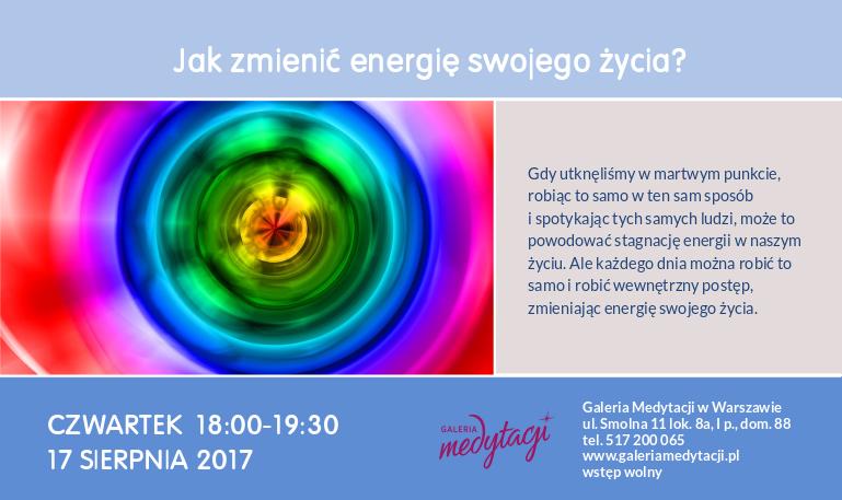 Jak zmienić energię swojego życia? @ Galeria Medytacji w Warszawie