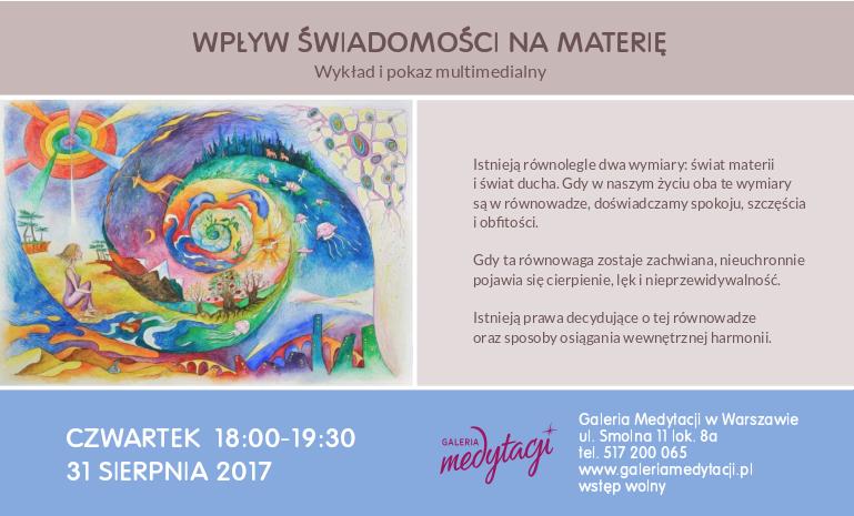 Wpływ świadomości na materię. Wykład i pokaz multimedialny @ Galeria Medytacji w Warszawie