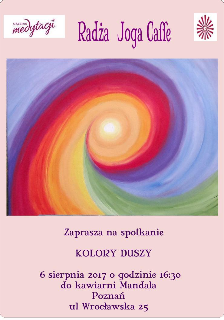 Spotkanie z cyklu Radża Joga Caffe w Poznaniu. Warsztaty: Kolory duszy @ Kawiarnia Mandala w Poznaniu