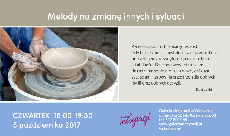 Metody na zmianę innych i sytuacji @ Galeria Medytacji w Warszawie