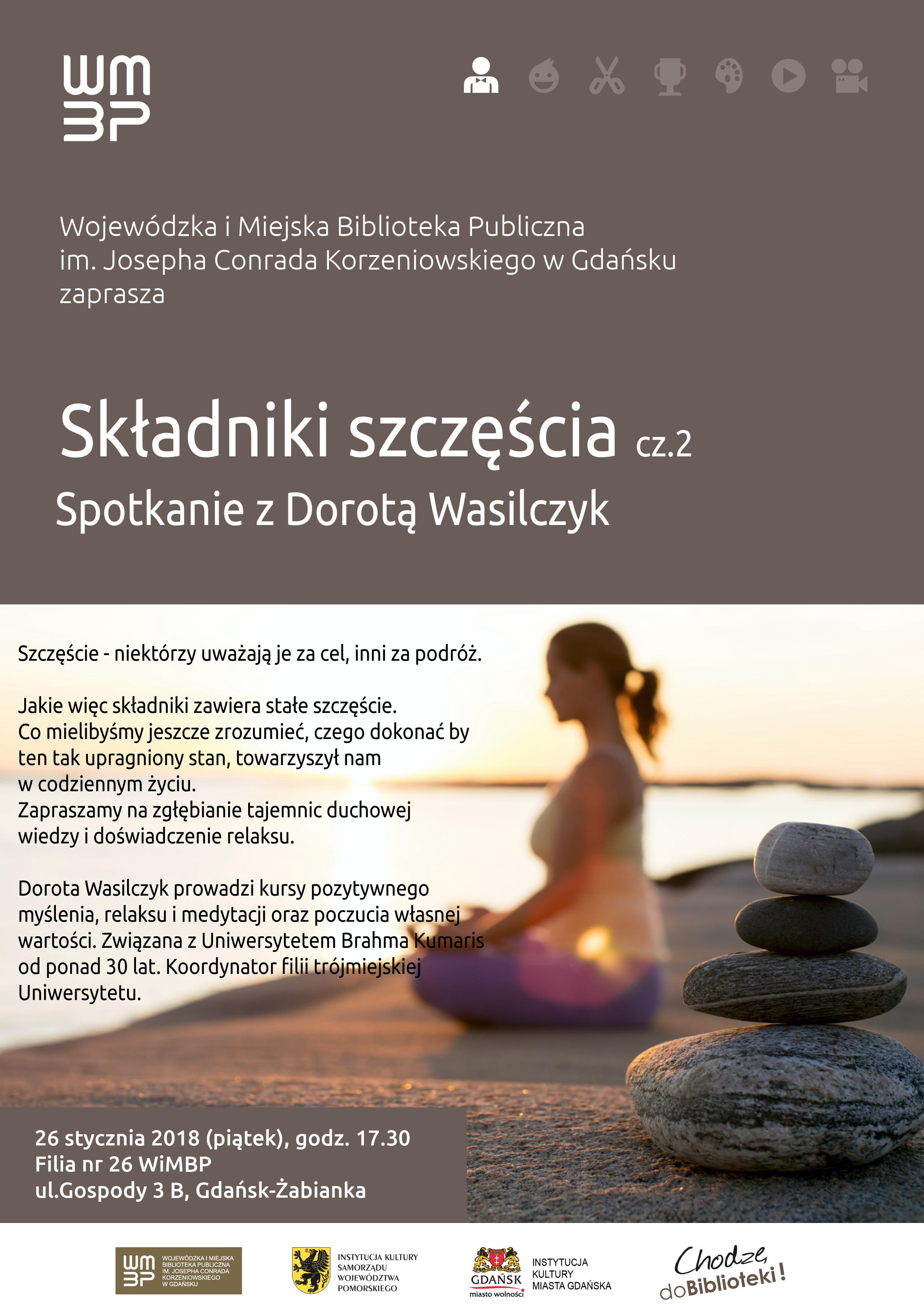 Składniki szczęścia. Część 2 - Szczęście. Spotkanie w Gdańsku. @ Wojewódzka i Miejska Biblioteka Publiczna w Gdańsku