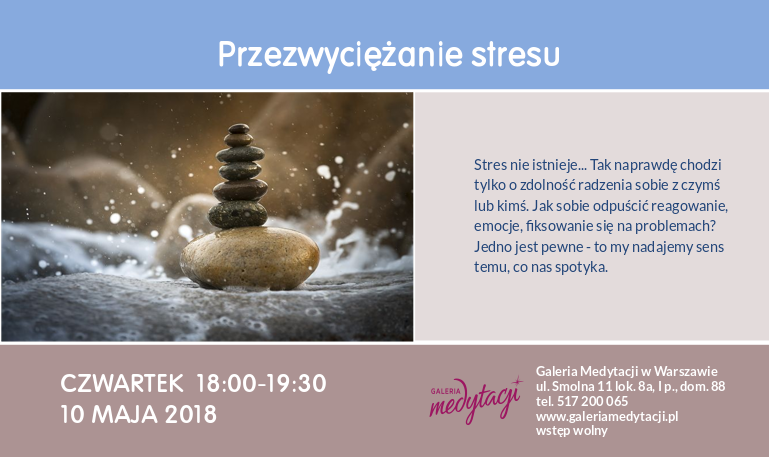 Przezwyciężanie stresu. Czwartkowe spotkanie w Warszawie @ Galeria Medytacji w Warszawie