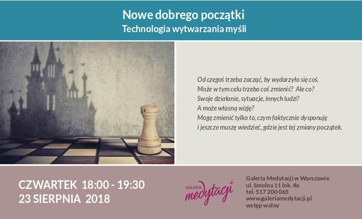 Nowe dobrego początki. Technologia wytwarzania myśli @ Galeria Medytacji w Warszawie