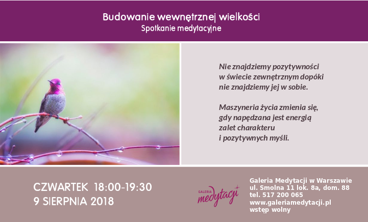 Budowanie wewnętrznej wielkości. Spotkanie medytacyjne w Warszawie @ Galeria Medytacji w Warszawie