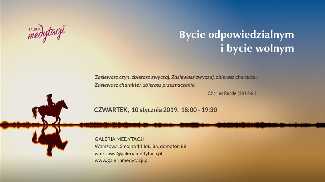 Bycie odpowiedzialnym i byciem wolnym @ Galeria Medytacji w Warszawie