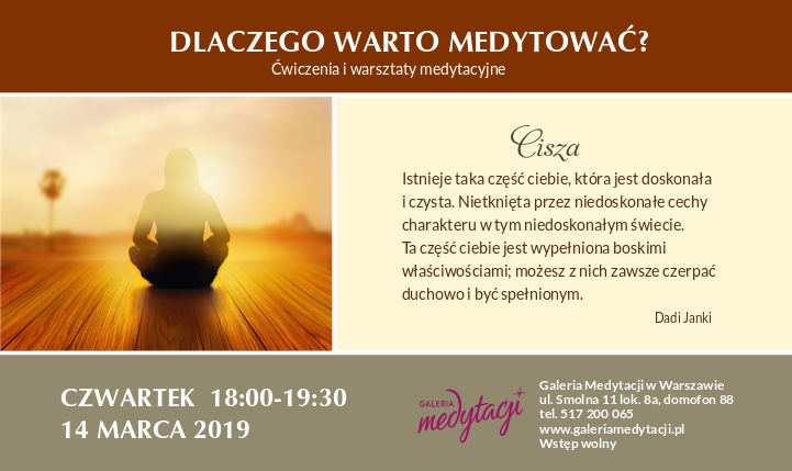 Dlaczego warto medytować.Temat: Cisza. Ćwiczenia i warsztaty medytacyjne w Warszawie. Część 1 @ Galeria Medytacji w Warszawie