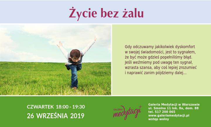 Życie bez żalu. Spotkanie w Galerii Medytacji w Warszawie @ Galeria Medytacji w Warszawie