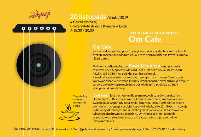 Inauguracja Om Cafe w Łodzi @ Galeria Medytacji w Łodzi