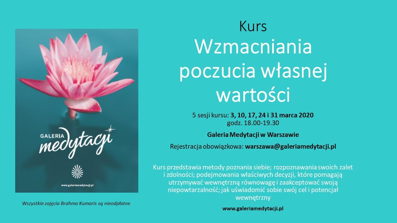 Kurs Wzmacnianie poczucia własnej wartości w Warszawie. Sesja 1 @ Galeria Medytacji w Warszawie
