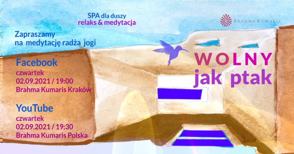 Wolny jak ptak. Medytacja w ramach cyklu SPA dla duszy. YouTube Brahma Kumaris Polska & FB Brahma Kumaris Kraków @ wydarzenie online