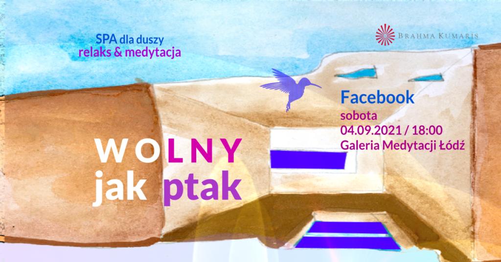 Wolny jak ptak. Medytacja w ramach cyklu SPA dla duszy. FB Galeria Medytacji w Łodzi @ wydarzenie online