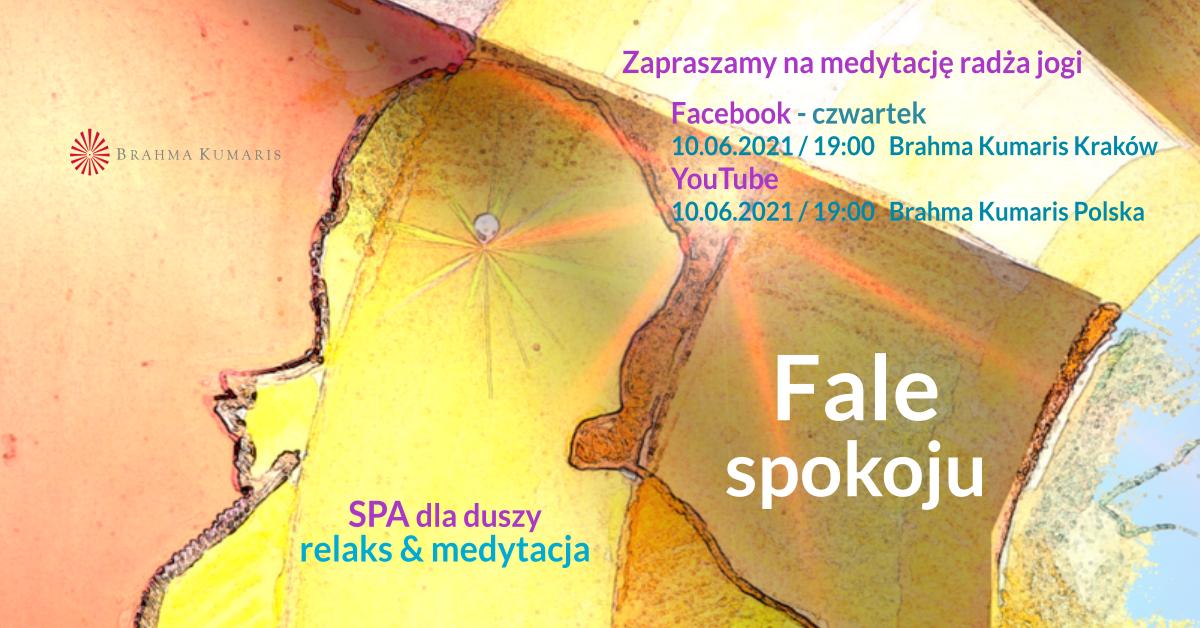 Fale spokoju. FB Brahma Kumaris Kraków. Medytacja w ramach cyklu SPA dla duszy @ wydarzenie online