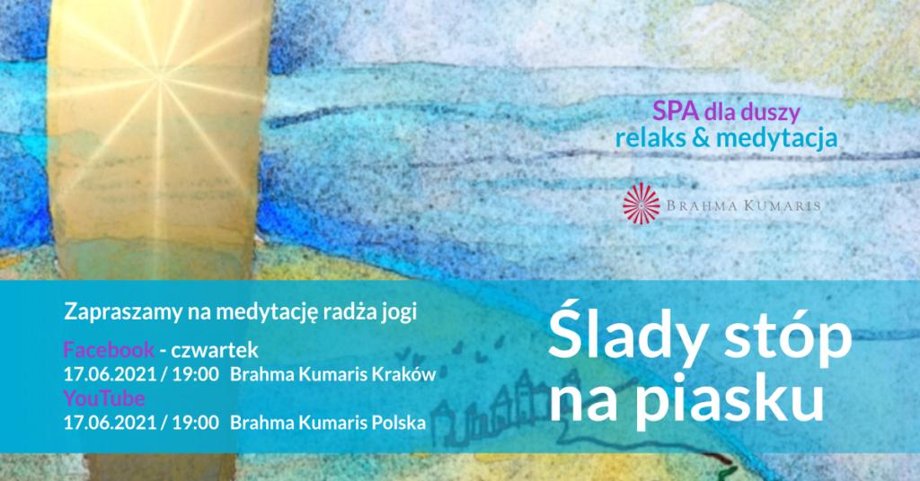 Ślady stóp na piasku. Relaksacja w ramach cyklu SPA dla duszy. YouTube Brahma Kumaris Polska & FB Brahma Kumaris Kraków @ wydarzenie online