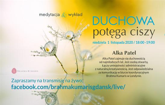 Duchowa potęga ciszy. Spotkanie online z Alką Patel z Wielkiej Brytanii @ Ośrodek Brahma Kumaris Gdańsk FB @brahmakumarisgdansk