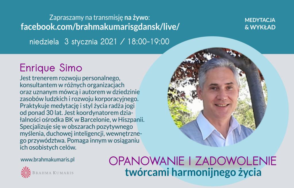 Spotkanie on-line Opanowanie i zadowolenie twórcami harmonijnego życia @ Ośrodek Brahma Kumaris Gdańsk FB @brahmakumarisgdansk