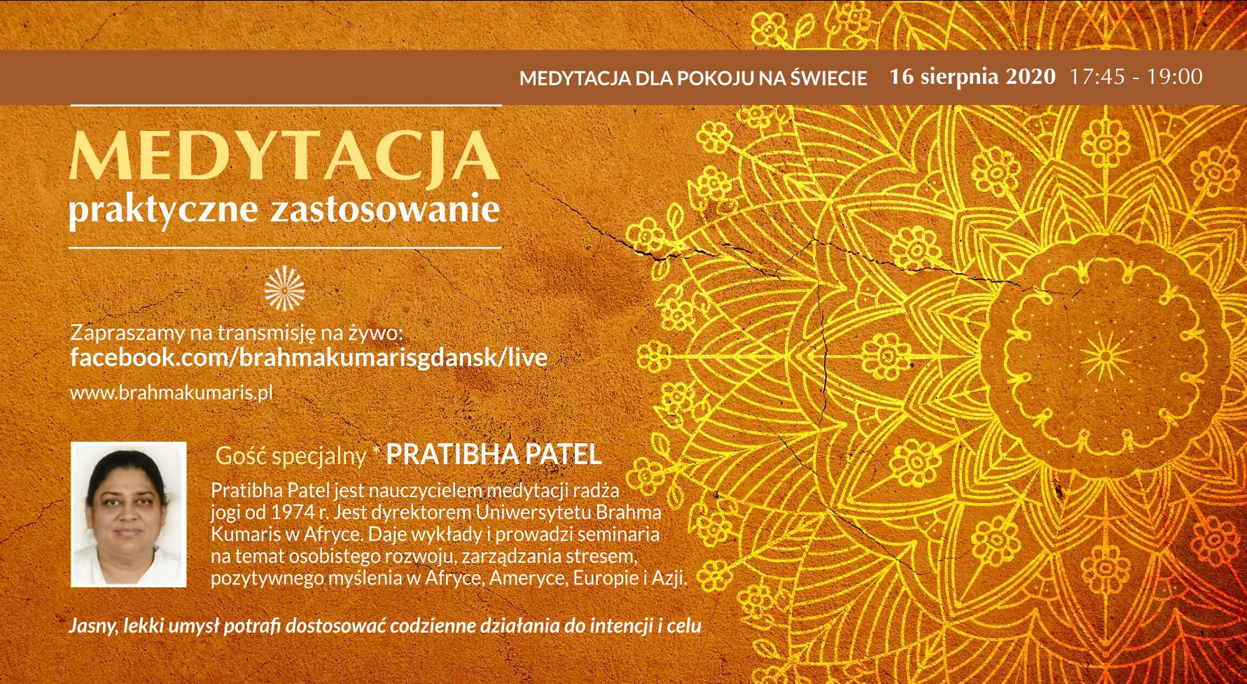 Medytacja - praktyczne zastosowanie. Spotkanie online z Pratibhą Patel w ramach Medytacji dla pokoju na świecie @ Ośrodek Brahma Kumaris Gdańsk FB @brahmakumarisgdansk