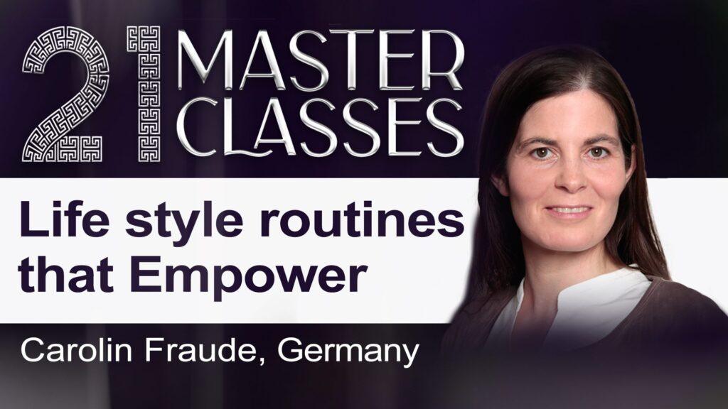 Styl życia, który wzmacnia. Wywiad z Carolin Fraude z Niemiec.  Wydarzenie online z serii 21 Master Classes @ wydarzenie online