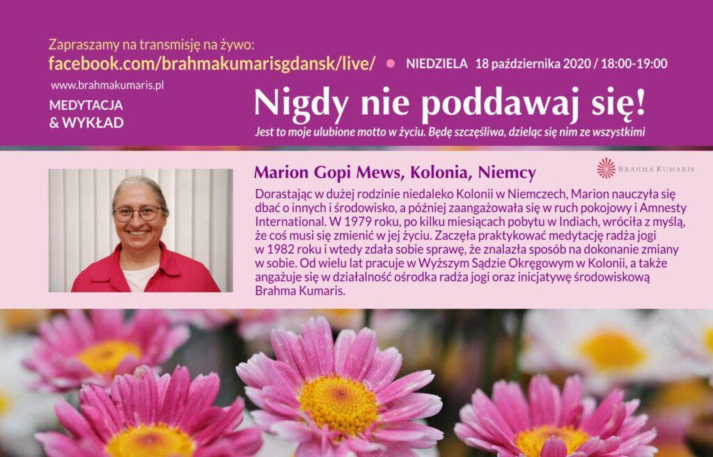 Nigdy się nie poddawaj!. Spotkanie online z Marion Gopi Mews w Kolonii @ https://www.facebook.com/brahmakumarisgdansk/