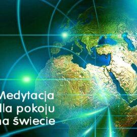 Medytacja dla pokoju na świecie