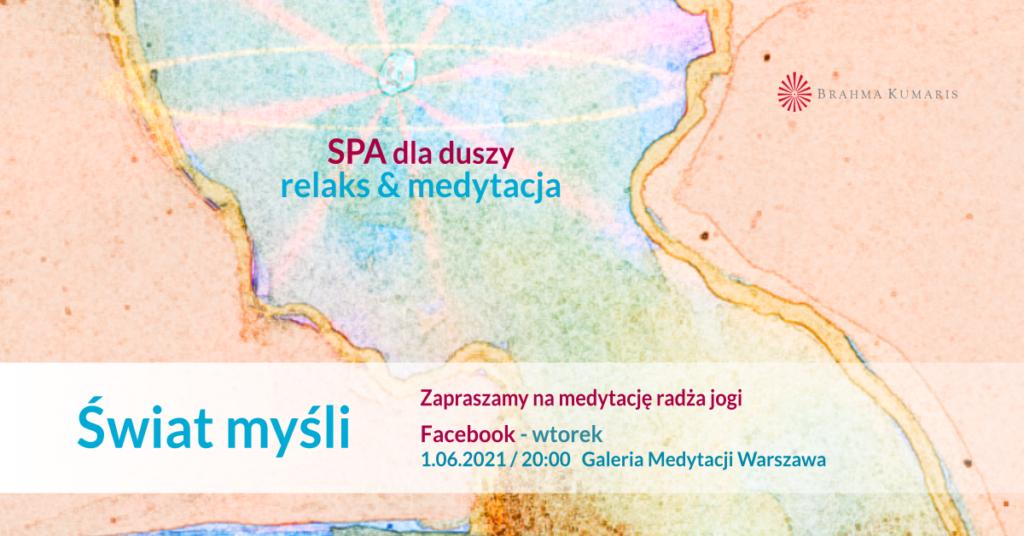 Świat myśli. Relaks & medytacja z serii SPA dla duszy. Galeria Medytacji w Warszawie @ wydarzenie online