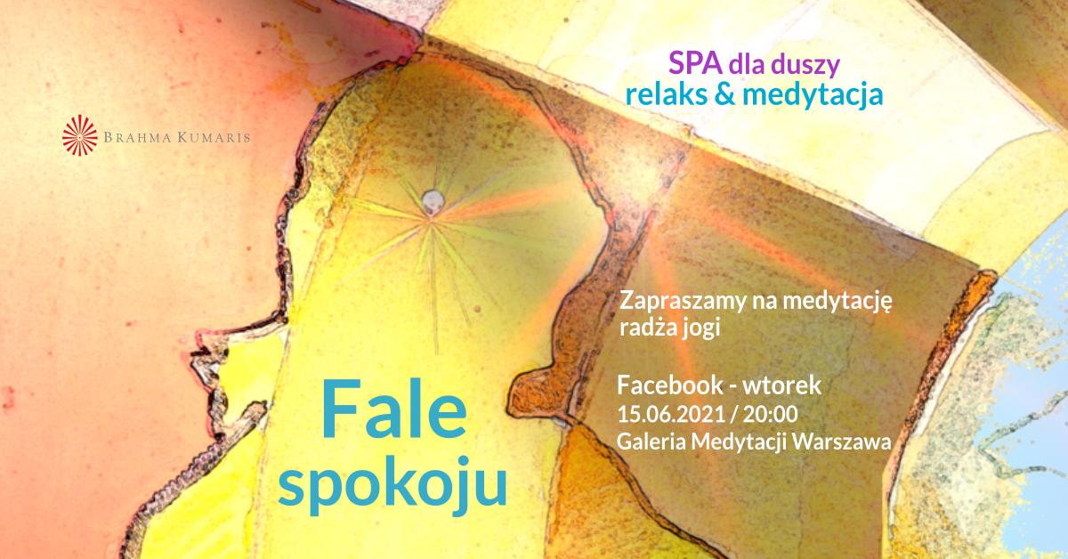 Fale spokoju. FB Galeria Medytacji w Warszawie. Medytacja w ramach cyklu SPA dla duszy @ wydarzenie online