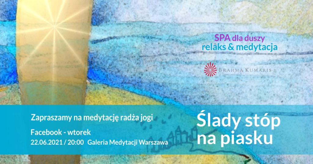 Ślady stóp na piasku. Relaksacja w ramach cyklu SPA dla duszy. FB Galeria Medytacji w Warszawie @ wydarzenie online