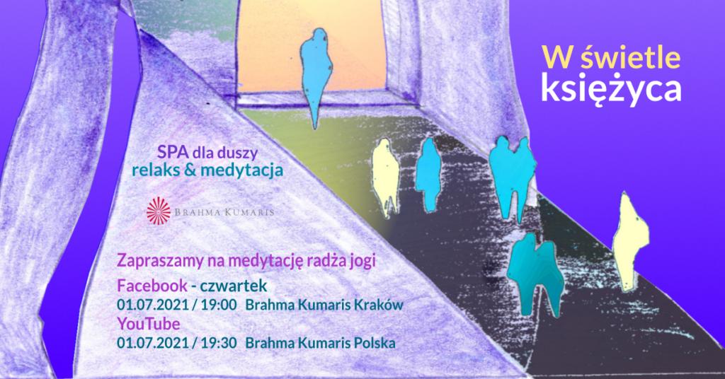 W świetle księżyca. Relaksacja w ramach cyklu SPA dla duszy. YouTube Brahma Kumaris Polska & FB Brahma Kumaris Kraków @ wydarzenie online