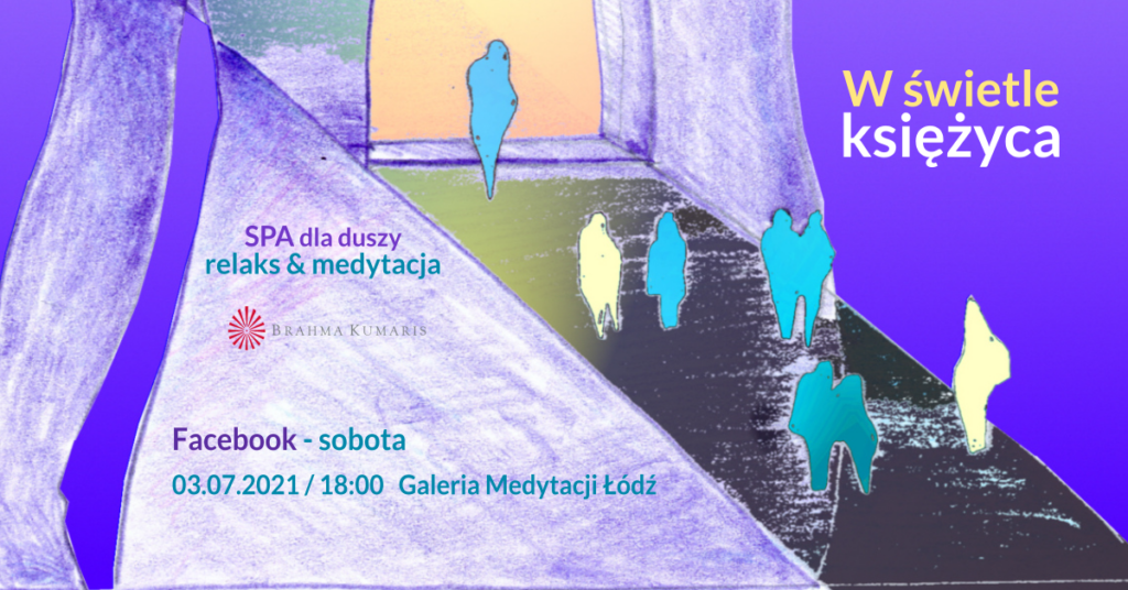 W świetle księżyca. Relaksacja w ramach cyklu SPA dla duszy. FB Galeria Medytacji w Łodzi @ wydarzenie online