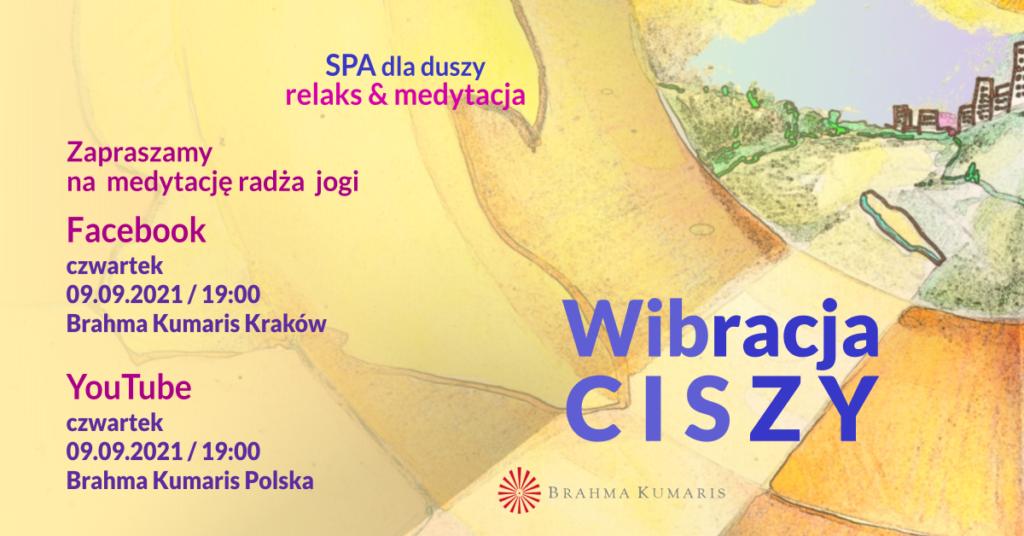 Wibracja spokoju. Medytacja w ramach cyklu SPA dla duszy. YouTube Brahma Kumaris Polska & FB Brahma Kumaris Kraków @ wydarzenie online