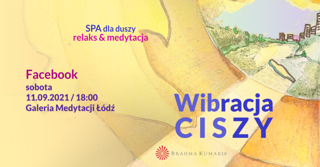 Wibracja spokoju. Medytacja w ramach cyklu SPA dla duszy. FB Galeria Medytacji w Łodzi @ wydarzenie online